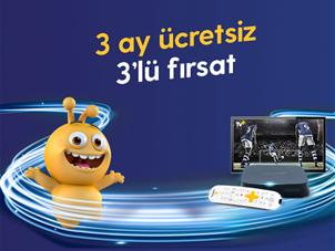 3 Ay Ücretsiz 3'lü Fırsat Kampanyası